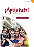 ¡Apúntate! - Ausgabe 2008: Paso al bachillerato - Schülerbuch