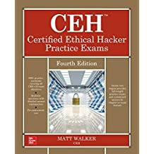 CEH Certified Ethical Hacker Practice Exams, Fourth Edition (English Edition)