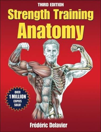 Strength Training Anatomy (Sports Anatomy)