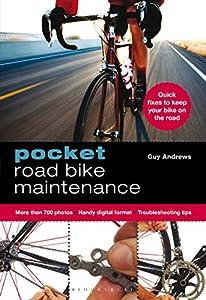 Pocket Road Bike Maintenance by Bloomsbury Sport