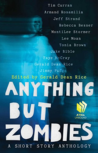 Anything but Zombies: A Short Story Anthology (English Edition)