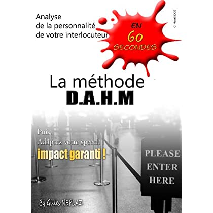La puissance de la Méthode D.A.H.M.