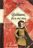 Telecharger Livres Guillaume fils de chef viking Chronique normande 911 912 de Renaud Sigrid 2011 Relie (PDF,EPUB,MOBI) gratuits en Francaise