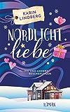 Nordlichtliebe: Island und andere Bescherungen (German Edition)
