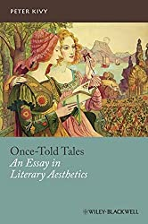 Once-Told Tales: An Essay in Literary Aesthetics (New Directions in Aesthetics) by Peter Kivy (2011-04-18)