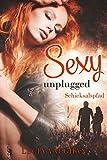 Image de Sexy unplugged - Schicksalspfad (Liebesroman)