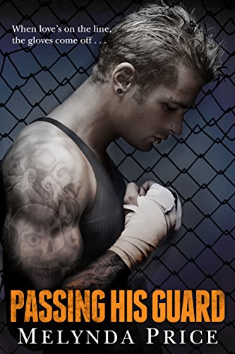 Passing His Guard (Against the Cage Book 2) (English Edition)