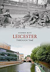 Leicester Through Time