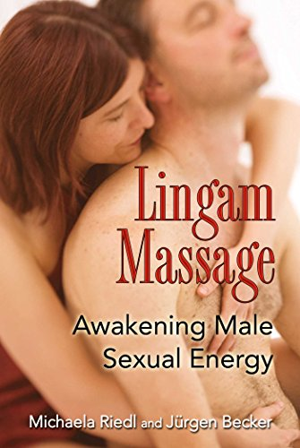 Lingam Massage: Awakening Male Sexual Energy (English Edition) por Jürgen Becker