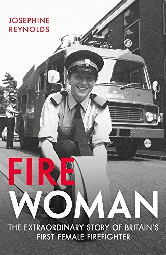 fire-woman-the-extraordinary-story-of-britains-first-female-firefighter