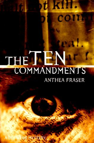 The Ten Commandments (Chief Inspector Webb Series) by Anthea Fraser (2000-03-02)
