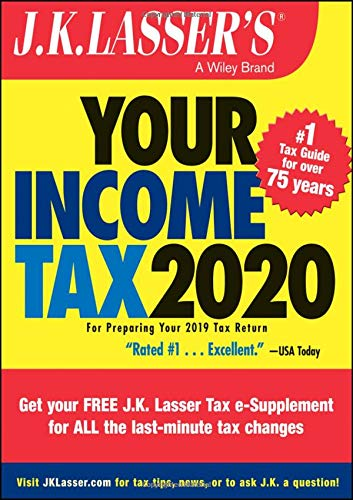 J.K. Lasser′s Your Income Tax 2020: For Preparing Your 2019 Tax Return