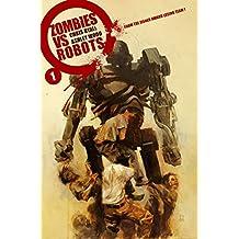 Zombies Vs Robots #1 (of 2) (Zombies vs. Robots)