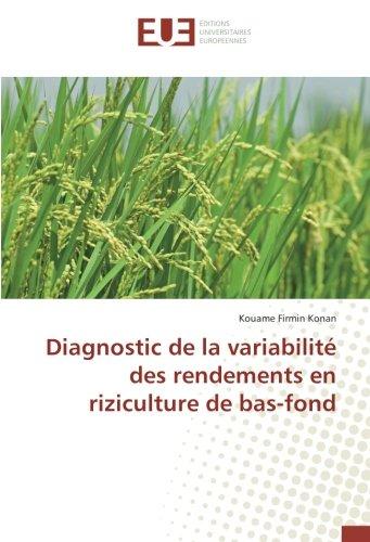 Diagnostic de la variabilité des rendements en riziculture de bas-fond (OMN.UNIV.EUROP.) por Kouame Firmin Konan