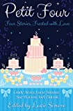 Petit Four: Four Stories, Frosted with Love (English Edition)