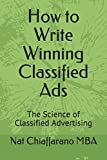 How to Write Winning Classified Ads: The Science of Classified Advertising