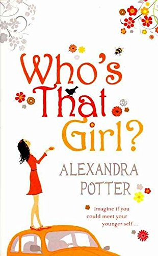 Portada del libro [Who's That Girl?] (By (author) Alexandra Potter) [published: January, 2009]