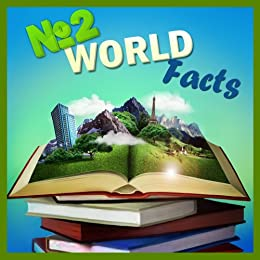 Children Books : Number TWO World Facts (Knowledge Book Series) (Great for Learning) (Age 6-10)(The Best Bedtime Stories for Kids!) by [TheBrothers]