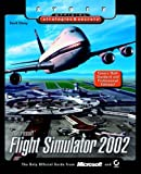 Microsoft Flight Simulator 2002 - Sybex Official S&S (Sybex Official Strategies & Secrets) by TBA (2001) Paperback