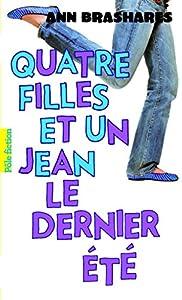 """Afficher """"Quatre filles et un jean n° 4 Le dernier été"""""""