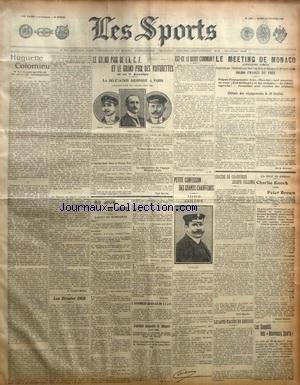 SPORTS (LES) [No 1182] du 25/02/1908 - CONFESSION DE CAILLOIS - HUGUETTE COLOMIEU - LE MEETING DE MONACO - LE SUICIDE DU CHAUFFEUR JOSEPH COLLOMB - BOXE / CHARLIE KNOCK ET PETER BROWN - LES AUTO-FIACRES EN HONGRIE