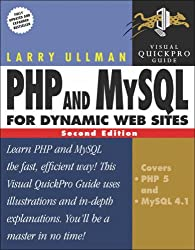PHP and MySQL for Dynamic Web Sites (Visual QuickProject Guides)