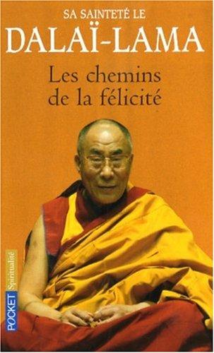 CHEMINS DE LA FELICITE