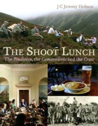 The Shoot Lunch: The Tradition, the Camaraderie and the Craic