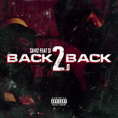 Back 2 Back 2.0 (feat. s1) [Explicit] S1 Audio