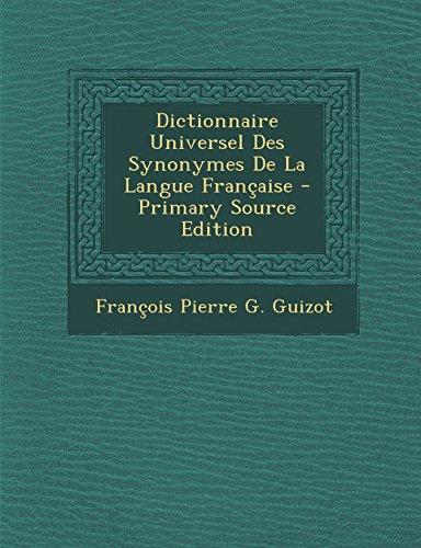 Dictionnaire Universel Des Synonymes de La Langue Francaise
