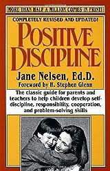 Positive Discipline (Revised) by Jane Nelsen Ed.D. (1996-04-09)