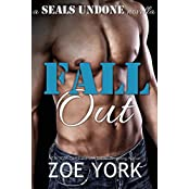 Fall Out: Navy SEAL contemporary romance (SEALs Undone series Book 1) (English Edition)