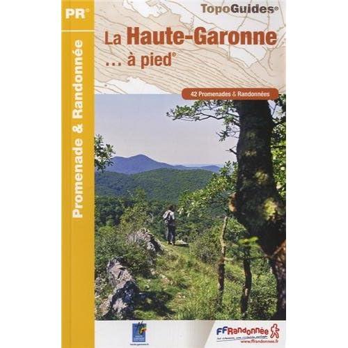La Haute-Garonne... à pied