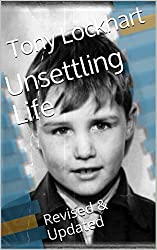 Unsettling Life: Revised & Updated (English Edition)