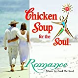 Chicken Soup for the Soul: Romance by Various Artists (2002-08-13)