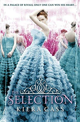 The Selection (The Selection, Book 1) por Kiera Cass