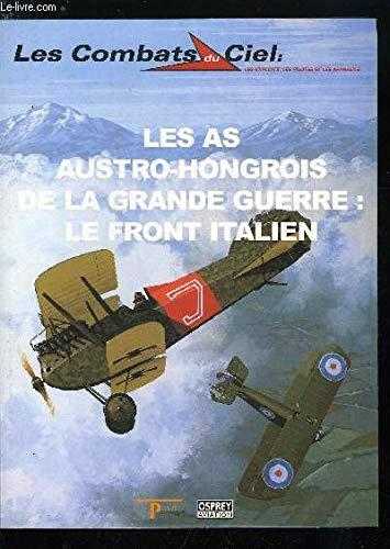 Les as austro-hongrois de la Grande guerre, le front italien (Les combats du ciel) par Christopher Chant