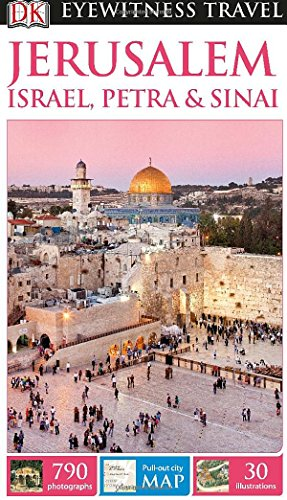 Jerusalem, Israel, Petra & Sinai (DK Eyewitness Travel Guides)
