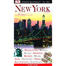 Vis a Vis, New York: Manhattan, Hotels, Kunst, Shopping, Museen, Musik, Bars, Nightlife, Parks, Restaurants, Stadtplan.
