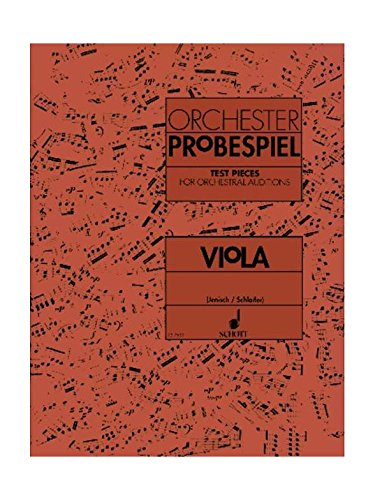 Viola Test Pieces for Orchestral Auditions (Orchester Probespiel)