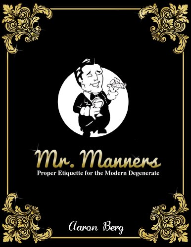 Sex Season In The 1 City (Mr. Manners: Proper Etiquette For The Modern Degenerate (The Etiquette Series Book 1) (English Edition))