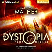 The Dystopia Chronicles: Atopia Chronicles, Book 2