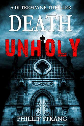 Death Unholy (DI Tremayne Thriller Series Book 1) (English Edition)