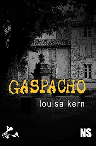 Gaspacho (Noire Sœur) par Louisa Kern