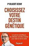 Choisissez votre destin génétique par Deray