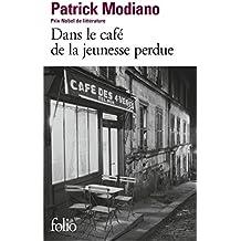 Dans le cafe de la jeunesse perdue (Folio)