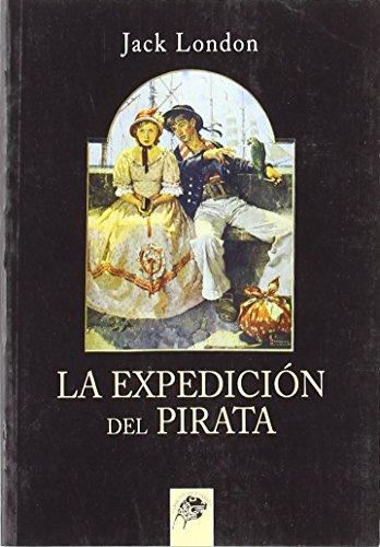 La Expedición Del Pirata