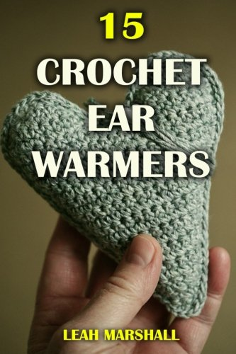 15 Crochet Ear Warmers