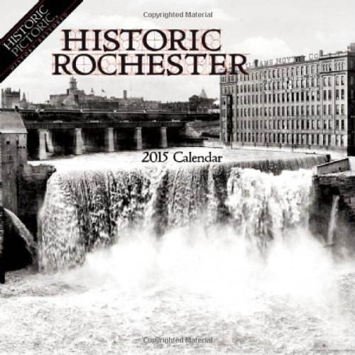 Historic Rochester 2015 Calendar