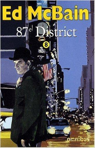 87e district, Tome 8 : Romance ; Nocturne ; La Cité sans sommeil ; La Dernière Danse ; Cash cash de Ed McBain ( 13 février 2003 )